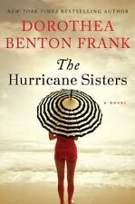 The Hurricane Sisters by Dorothea Benton Frank (2014, Hardcover) Inscribed
