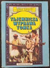 TAJEMNICZA WYPRAWA TOMKA Alfred Szklarski | Hardback 1988 | Polish book