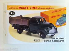 Dinky Toys Atlas - Fascicule SEUL du Camion Studebaker Benne  basculante