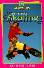 Very Good, In-line Skating: All You Need to Know (Activators), Phil Perry, Book