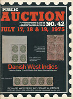 Danish West Indies Postal History & Richard Wollfers, Sale 42, July 17-19, 1975