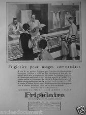PUBLICITÉ 1927 FRIGIDAIRE POUR USAGES COMMERCIAUX LE BOUCHER
