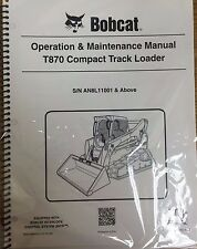 Bobcat T870 Track Loader Operation & Maintenance Manual Owner's 2 # 6990268