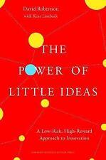 THE POWER OF LITTLE IDEAS - ROBERTSON, DAVID/ LINEBACK, KENT (CON) - NEW HARDCOV