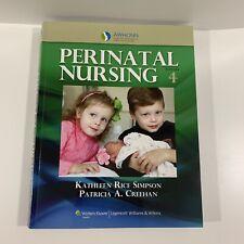 AWHONN's Perinatal Nursing 4th Edition by Kathleen Rice Simpson OB Nursing EUC