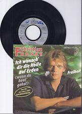 """Christian Franke, Ich wünsch dir die Hölle auf Erden, VG-/VG 7"""" Single 0933-6"""