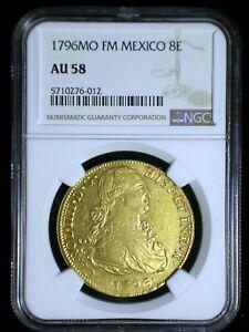 Spanish Colonial Mexico 1796 Mo FM Gold 8 Escudos *NGC AU-58* 3 Graded Higher