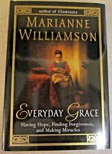 Everyday Grace Marianne Williamson Hardcover 2002 Like New Self Help 2002