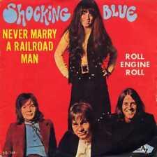 "SHOCKING BLUE ""NEVER MARRY A RAILROAD MAN"" ORIG FR 1970"