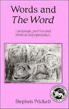 Words and The Word: Language, Poetics and Biblical Interpretation