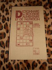 Dictionnaire de biochimie alimentaire et de nutrition - 1981