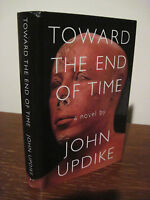Toward The End of Time John Updike Novel 1st Edition First Printing Fiction