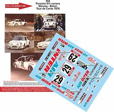 Decals 1/43 réf 554 Porsche 911 carrera Moreau - Baron Tour de Corse 1978