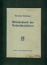Service militaire des instituteurs H. reishauer 1912 dispositions et décrets