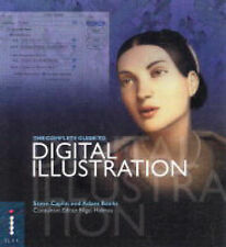 The Complete Guide to Digital Illustration (Complete Guides),Caplin, Steve, Bank