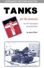 Tanks for the Memories: Oral History of the 712th Tank Battalion in World War 2