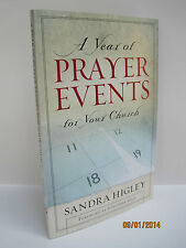 A Year of Prayer Events For Your Church by Sandra Higley