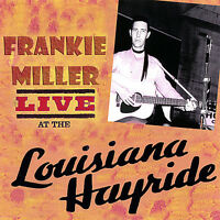 Frankie Miller - Miller, Frankie : Live at the Louisiana Hayride [New CD]