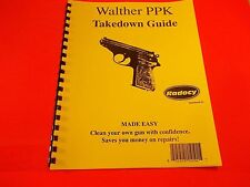 TAKEDOWN MANUAL GUIDE WALTHER PPK SEMI AUTO PISTOL, six pages of information