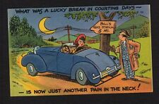 Comic Postcard lucky break in courting days now pain in the neck, car out of gas
