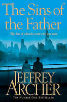 The Sins of the Father by Jeffrey Archer (Paperback) Book