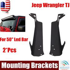 "For 97-06 Jeep Wrangler TJ LJ 50"" LED Light Bar Upper Windshield Mount Brackets"