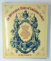 (1988) The 100 GREATEST DISHES OF LOUISIANA COOKERY By Roy Guste - Hardcover