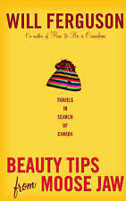 Beauty Tips From Moose Jaw, Ferguson, Will, Used; Good Book