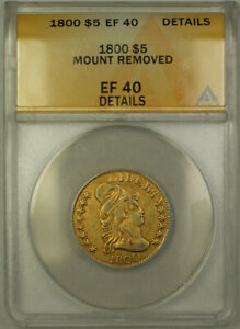1800 Draped Bust $5 Half Eagle Gold Coin ANACS EF-40 Details