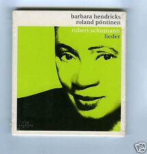 CD NEW SCHUMANN LIEDER BARBARA HENDRICKS ROLAND PONTINEN