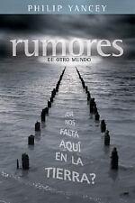 Rumores de otro mundo: que nos falta aqui en la tierra? (Spanish-ExLibrary