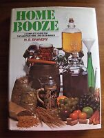 Home Booze - A complete guide for the amateur wine and beer-maker