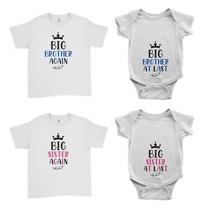 Big Brother Sister At Last Big Brother Sister Again Kid T-Shirt Baby Grow Suit