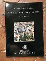 L'ENCLAVE DES PAPES Vaucluse Valréas l'Inventaire Images du Patrimoine 1994