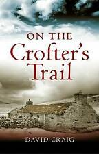 On the Crofter's Trail by Craig David (Paperback, 2010)