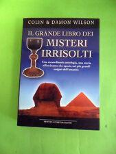WILSON.IL GRANDE LIBRO DEI MISTERI IRRISOLTI.NEWTON 2002