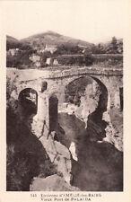 AMELIE-LES-BAINS environs 141 vieux pont de PALALDA