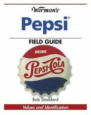 Warman's PEPSI Field Guide of Values and Identification for Collectors
