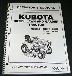 Kubota G6200H G5200H G4200H G4200 G3200 Lawn Tractor Operator Maintenance Manual