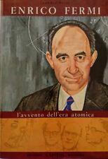 DANIELE PUCCI ENRICO FERMI L'AVVENTO DELL'ERA ATOMICA EDIZIONI CAPITOL 1971