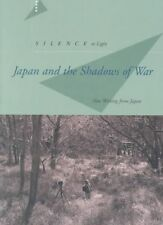 Silence to Light: Japan and the Shadows of War