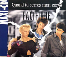 Pacifique Maxi CD Quand Tu Serres Mon Corps - France (EX/EX+)