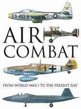 Air Combat: From World War I to the Present Day by Amber Books Ltd (Hardback,...