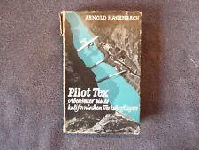 Buch, Arnold Hagenbach, Pilot Tex, Kalifornischer Verkehrsflieger, Ullstein 1934
