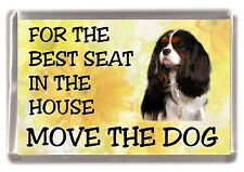 "Cavalier King Charles No.3. Fridge Magnet  ""For the Best Seat ...."" by Starprint"