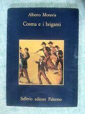 Cosma e i briganti di Alberto Moravia La memoria 8 Ed. Sellerio 1980