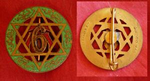 INSIGNE 6° Rgt Tirailleurs Marocains, ,étoile de David , 6 RTM drago Beranger