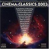 Cinema Classics 2003, , Very Good Soundtrack