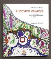 Tafuri - Ludovico Quaroni e lo sviluppo dell'architettura moderna in Italia 1964