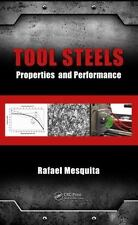 Tool Steels : Properties and Performance (2016, Hardcover)